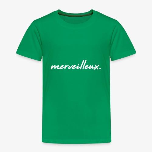 merveilleux. White - Kids' Premium T-Shirt