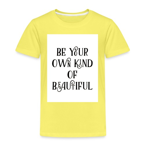 Be your own kind of beautiful - Kids' Premium T-Shirt
