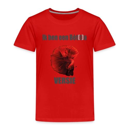Ik ben een Bètta VERSIE - Kinderen Premium T-shirt
