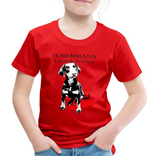 Dobermann Loyal Fearless - Kids' Premium T-Shirt