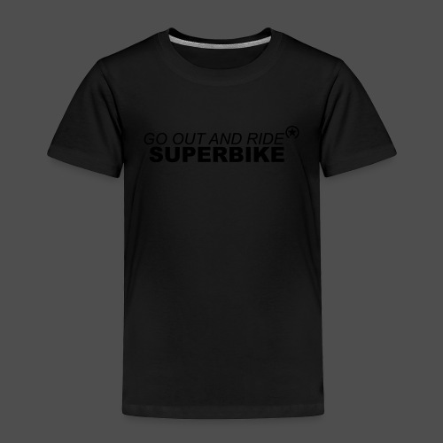 go out and ride superbike bk - Koszulka dziecięca Premium
