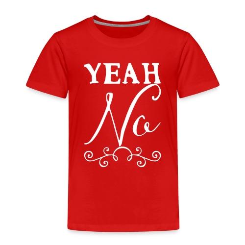 Yeah No - Kids' Premium T-Shirt