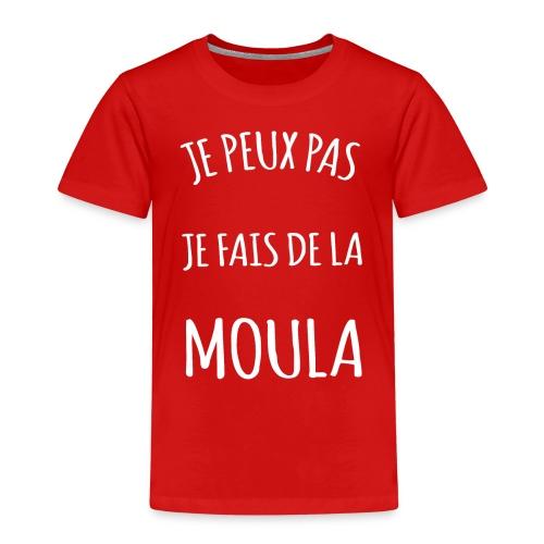 Je peux pas je fais de la moula - T-shirt Premium Enfant