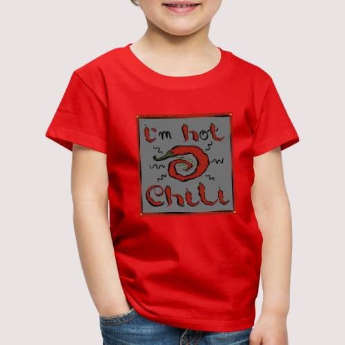 Chili - Kinder Premium T-Shirt