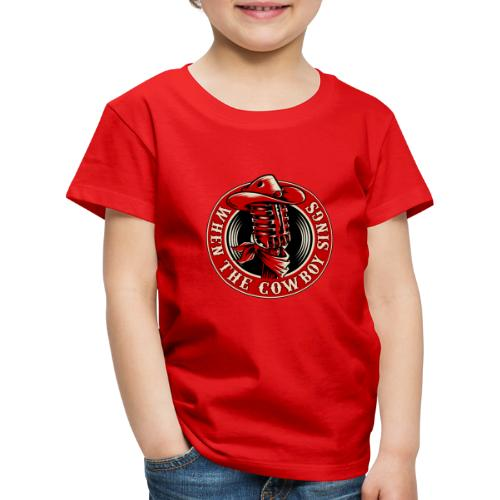 Logo when the cowboy sings - Camiseta premium niño