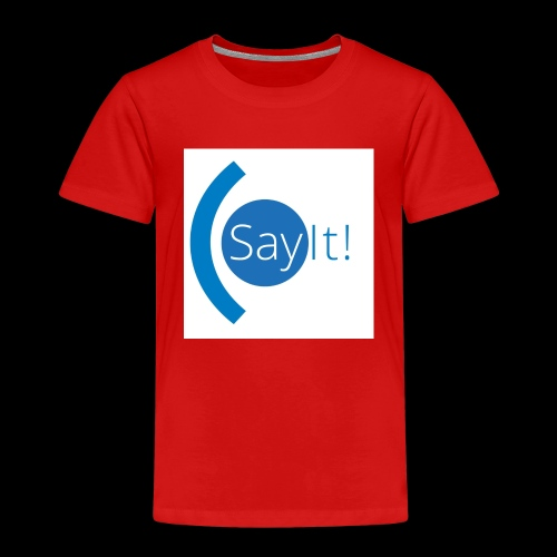 Sayit! - Kids' Premium T-Shirt