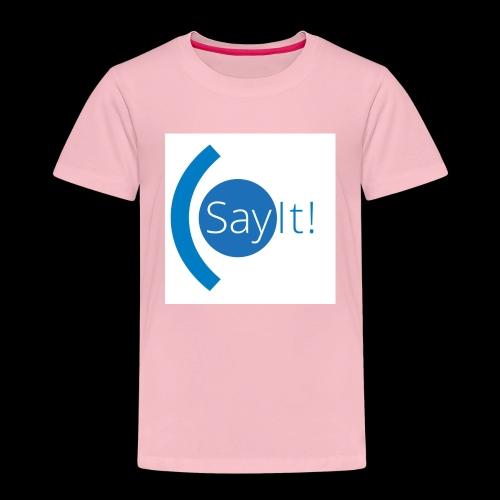 Sayit! - Kids' Premium T-Shirt