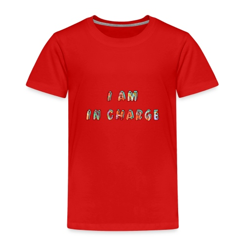 I am in Charge - Kids' Premium T-Shirt