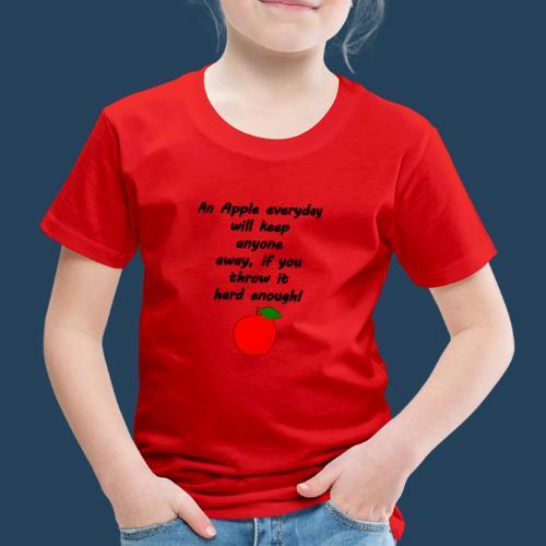 Lustiger Apfelspruch - Kinder Premium T-Shirt
