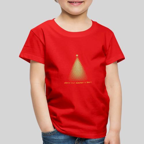 Christus Jesus unser Erretter ist geboren - Kinder Premium T-Shirt