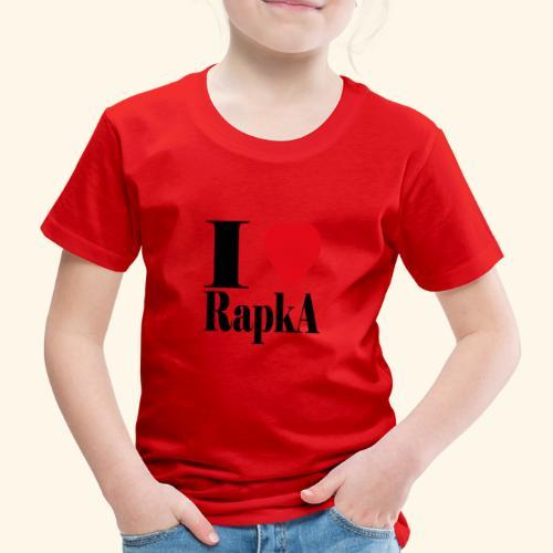 I love rapka - T-shirt Premium Enfant