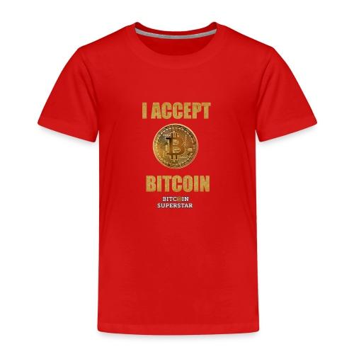 I accept bitcoin - Maglietta Premium per bambini