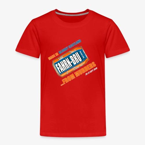 FAHRN BRU - Kids' Premium T-Shirt