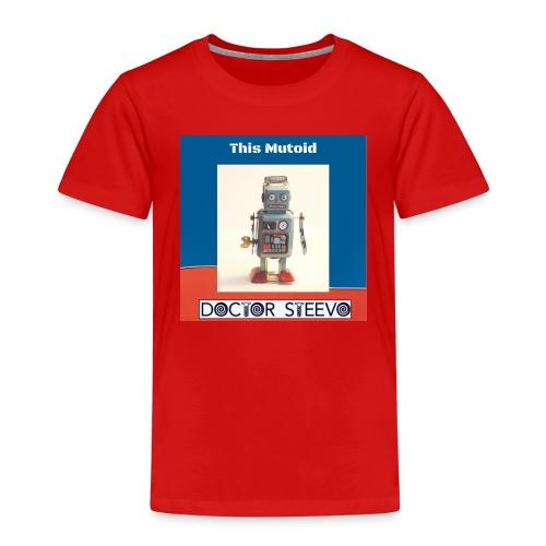 This Mutoid - Doctor Steevo - Kids' Premium T-Shirt