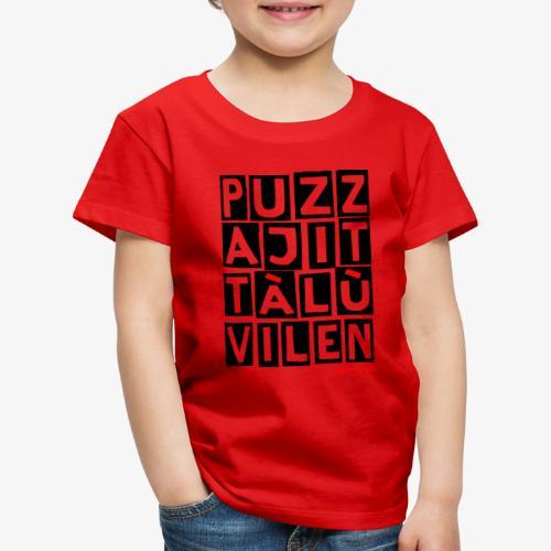 Puzza Jittà Lu Vilen - Maglietta Premium per bambini
