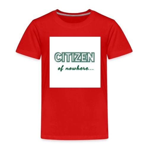 Citizen of nowhere 2 - Kids' Premium T-Shirt