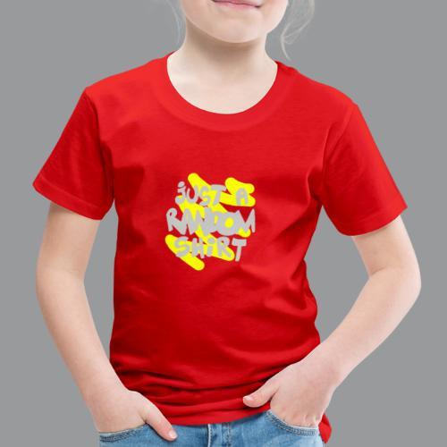 gewoon een willekeurig shirt - Kinderen Premium T-shirt