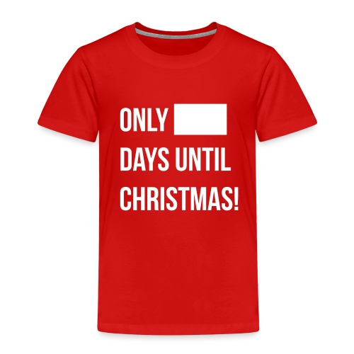 Christmas Countdown - Kids' Premium T-Shirt
