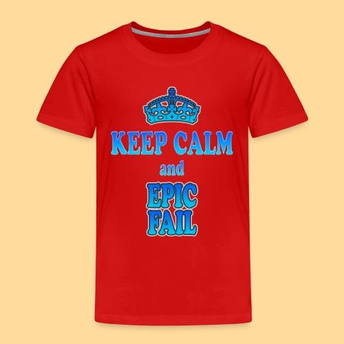 Keep Calm and... epic fail - Maglietta Premium per bambini