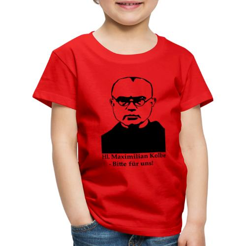 Hl. Maximilian Kolbe - Bitte für uns! - Kinder Premium T-Shirt