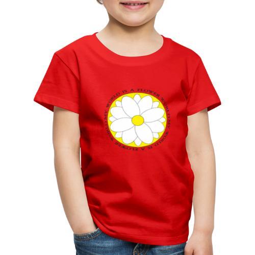Flower World - Kinder Premium T-Shirt