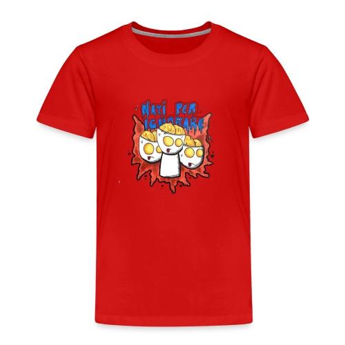 Natiperignorare - Maglietta Premium per bambini