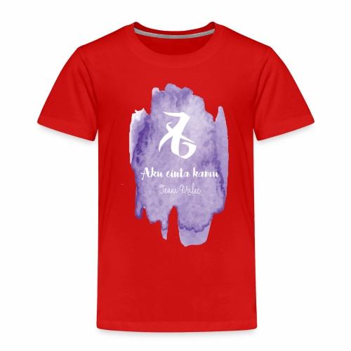 Aku cinta kamu - Kinder Premium T-Shirt