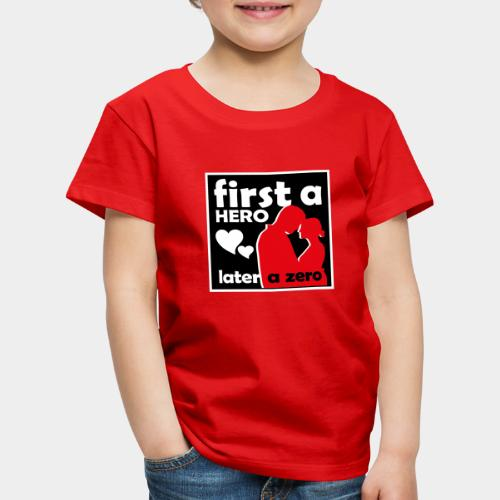 GHB from Hero to Zero 190320185 - Kinder Premium T-Shirt