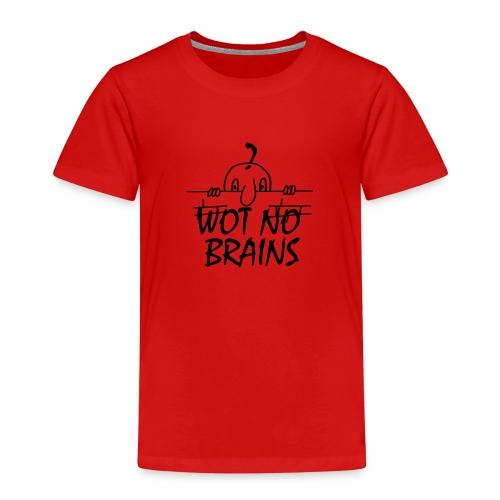 WOT NO BRAINS - Kids' Premium T-Shirt