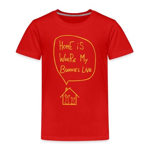 home is where my bunnies live hasen kaninchen - Kinder Premium T-Shirt