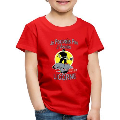 Je Pouvais pas j'avais Licorne (je peux pas j'ai) - T-shirt Premium Enfant