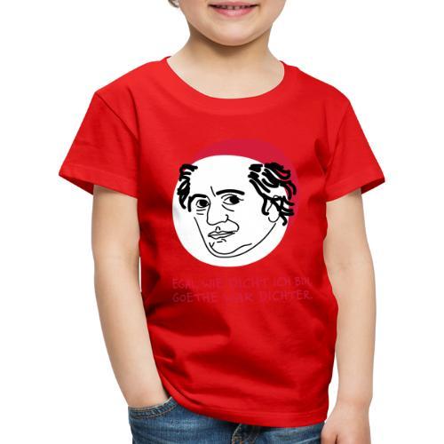 Goethe war Dichter - Kinder Premium T-Shirt