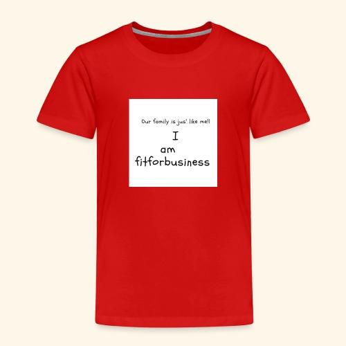 I am fitforbusiness - Kids' Premium T-Shirt