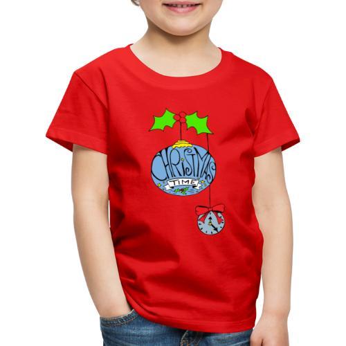 Christmas Time - Kinder Premium T-Shirt
