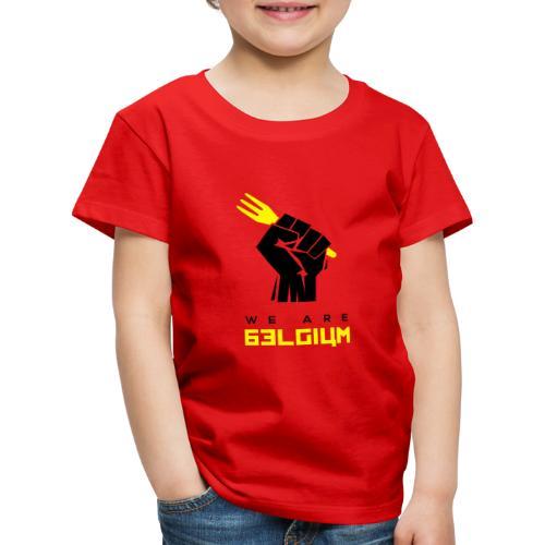 We are Belgium - Belgie - trident - T-shirt Premium Enfant