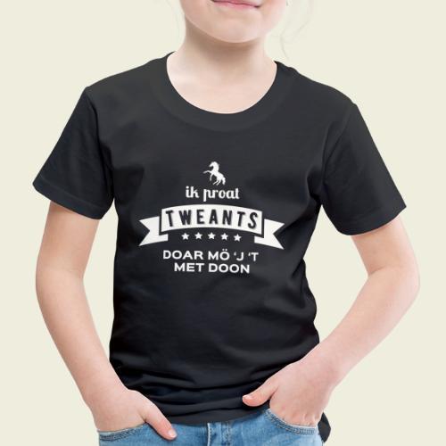 Ik proat Tweants...(lichte tekst) - Kinderen Premium T-shirt