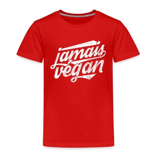 Jamais végan - T-shirt Premium Enfant