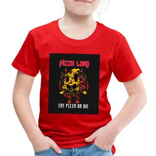 Pizza lord eat pizza or die - Kids' Premium T-Shirt