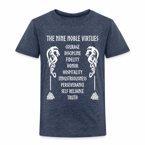 Nine nobles virtues - Camiseta premium niño