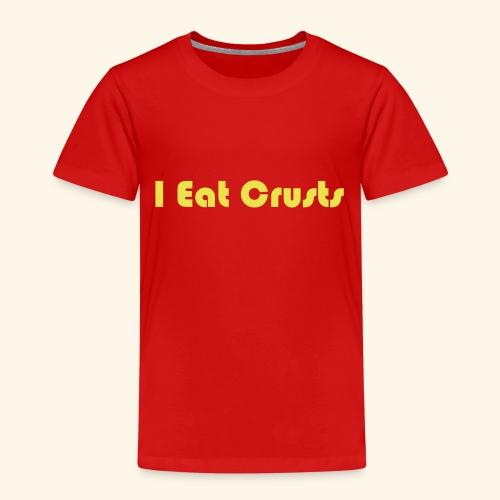 I Eat Crusts - Cool Kids Clobber. - Kids' Premium T-Shirt
