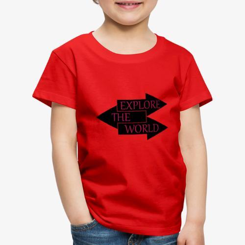 Erkunde die Welt - Kinder Premium T-Shirt