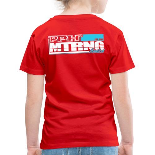 PPH Limited Edition 1 - Kinder Premium T-Shirt