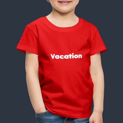 Vacation - Premium-T-shirt barn
