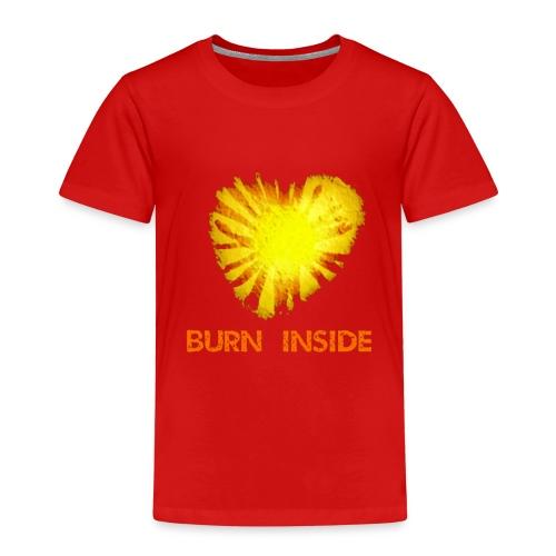Burn inside - Maglietta Premium per bambini