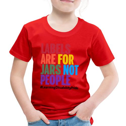 Labels are for Jars, Not People - Kids' Premium T-Shirt