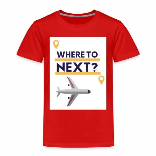 Where to next? - Kinder Premium T-Shirt