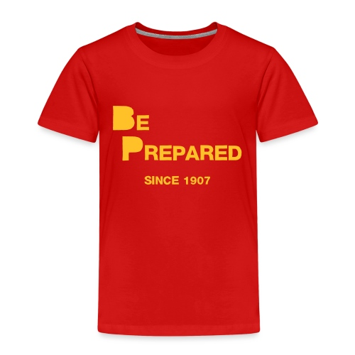Be Prepared - Kinder Premium T-Shirt