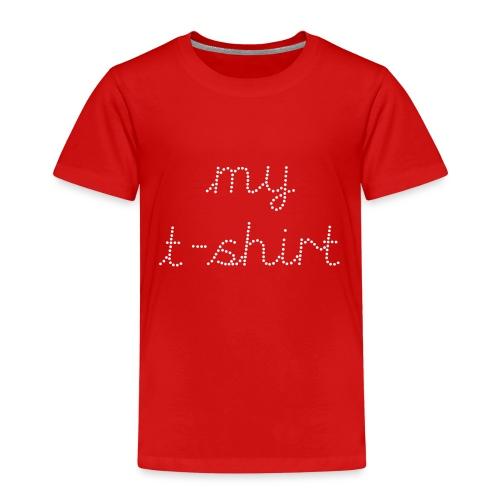 my t-shirt white - Kids' Premium T-Shirt