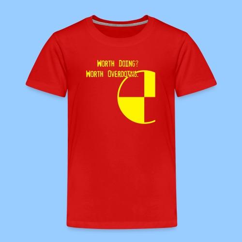 Anything Worth Doing, Light on Dark - Kids' Premium T-Shirt