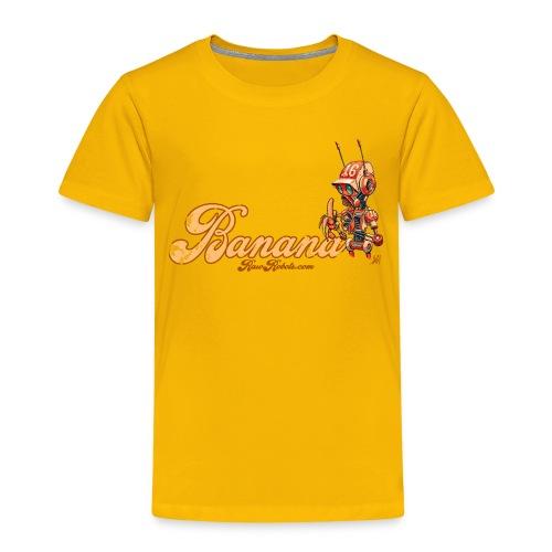 Banana Robot! 🍌 - Børne premium T-shirt